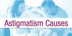 Astigmatism Causes Menu Item